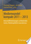 Medienwandel kompakt 2011   2013