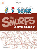 The Smurfs Anthology #2 : little woodland creatures for his heroes johan...