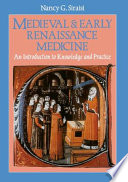 Medieval and Early Renaissance Medicine