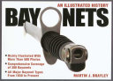 Bayonets   An Illustrated History