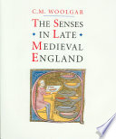 The Senses in Late Medieval England