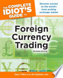 The Complete Idiot s Guide to Foreign Currency Trading  2E