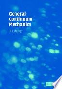 General Continuum Mechanics