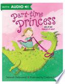Part time Princess