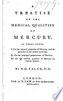 A treatise on the medical qualities of mercury  etc