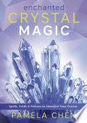 Enchanted Crystal Magic