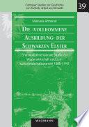 Die    vollkommene Ausbildung    der Schwarzen Elster  Eine multidimensionale Studie zur Wasserwirtschaft und zum Kulturlandschaftswandel 1800   1945