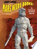 Mars Needs Books