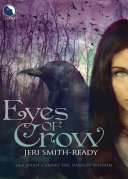 Eyes Of Crow Rhia Was Bound To The