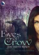 Eyes Of Crow Rhia Was Bound To The Spirit