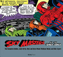 Sky Masters of the Space Force  the Complete Dailies 1958 1961