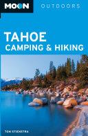 Moon Tahoe Camping   Hiking