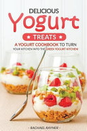 Delicious Yogurt Treats