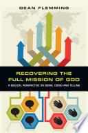 Recovering The Full Mission Of God : deeds or both? what do the scriptures...
