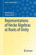 download ebook representations of hecke algebras at roots of unity pdf epub