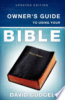 Owner S Guide To Using Your Bible