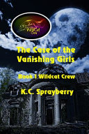 The Case of the Vanishing Girls Book PDF