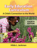 Early Childhood Curriculum  A Child s Connection to the World