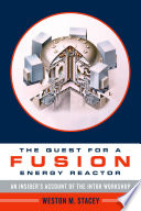 The Quest for a Fusion Energy Reactor