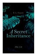 A Secret Inheritance Vol 1 3