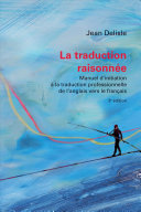 La Traduction Raisonnée : renferme 9 objectifs g�n�raux d'apprentissage, 75 objectifs sp�cifiques,...