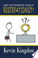 Are You Smarter than a Reservationist