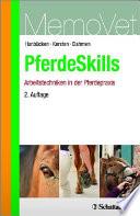 PferdeSkills - Arbeitstechniken in der Pferdepraxis