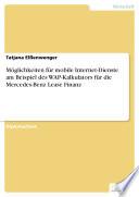 Möglichkeiten für mobile Internet-Dienste am Beispiel des WAP-Kalkulators für die Mercedes-Benz Lease Finanz