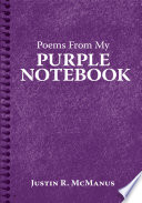 Poems from My Purple Notebook