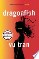 Dragonfish  A Novel