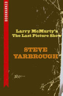 Larry McMurtry s the Last Picture Show
