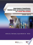Annual Analysis of Competitiveness  Simulation Studies and Development Perspective for 34 Greater China Economies  2000   2010
