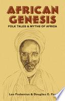 Ebook African Genesis Epub Leo Frobenius,Douglas C. Fox Apps Read Mobile