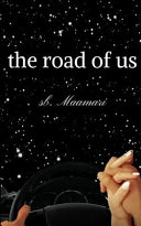 The Road of Us