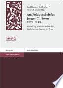 Aus Feldpostbriefen junger Christen 1939-1945