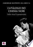CatÁlogo Do Cinema Noir