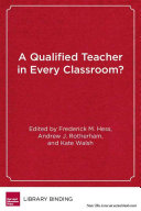 A qualified teacher in every classroom
