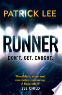 Runner : for best thriller*** runner is a...