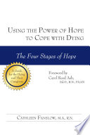 Using The Power Of Hope To Cope With Dying : of hope (hope for cure,...