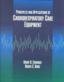 Principles and Applications of Cardiorespiratory Care Equipment