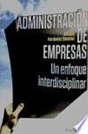 Administraci  n de empresas   un enfoque interdisciplinar