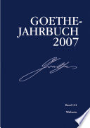 Goethe-Jahrbuch 124, 2007