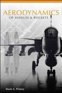 Aerodynamics of Missiles and Rockets