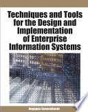 Techniques And Tools For The Design And Implementation Of Enterprise Information Systems book