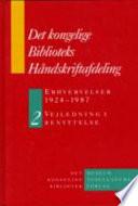 Det Kongelige Biblioteks Håndskriftafdeling Erhvervelser 1924-1987