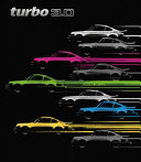 Turbo 3. 0 - Porsche's first turbocharged supercar Book Cover