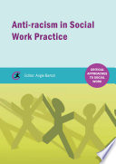 Anti racism in Social Work practice