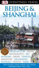 DK Eyewitness Travel Guide: Beijing and Shanghai