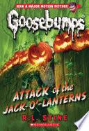 Attack of the Jack O  Lanterns  Classic Goosebumps  36