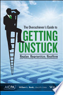 The Overachiever s Guide to Getting Unstuck